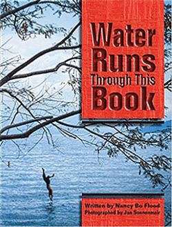 Water Runs Through This Book teaches how water runs through all aspects of our lives. Including everyday tips to help conserve, it will inspire children and adults to value water resources and to become better global citizens.