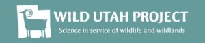 Wild Utah Logo Courtesy and Copyright Wild Utah Project https://wildutahproject.org/